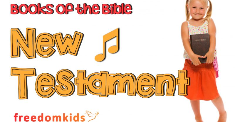 Kids Worship Songs - Books of the Bible Song (NT)   Freedom Kids