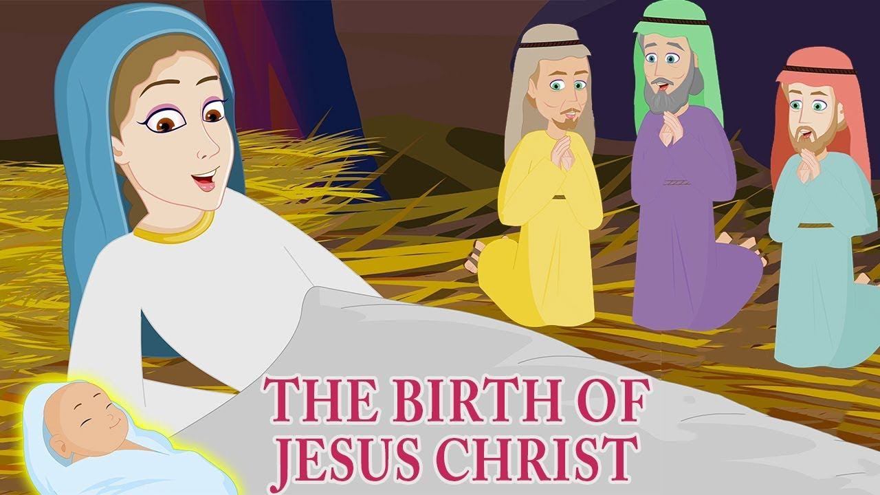The Birth Of Jesus Christ Christmas Story For Kids